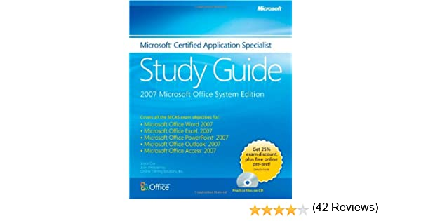 The Microsoft Certified Application Specialist Study Guide: Joyce ...