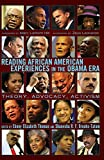 img - for Reading African American Experiences in the Obama Era: Theory, Advocacy, Activism- With a foreword by Marc Lamont Hill and an afterword by Zeus Leonardo (Black Studies and Critical Thinking) book / textbook / text book