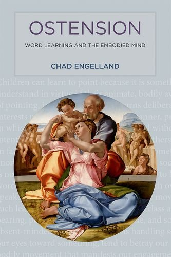 Ostension: Word Learning and the Embodied Mind (The MIT Press)