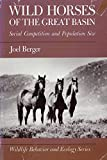 img - for Wild Horses of the Great Basin: Social Competition and Population Size (WILDLIFE BEHAVIOR AND ECOLOGY) book / textbook / text book