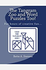 The Tangram Zoo and Word Puzzles Too! Paperback