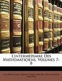 L' Intermédiaire des Mathématiciens, Charles Ange Laisant and Charles-Ange Laisant, 114979934X
