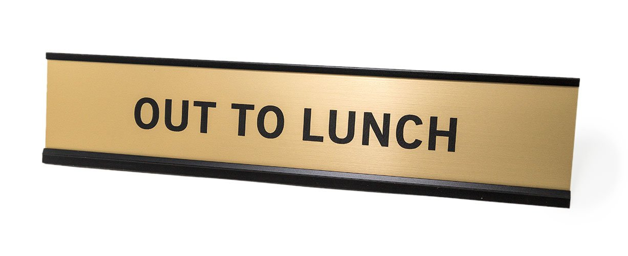"Out to Lunch 2""x10"" Nameplate Desk Sign"
