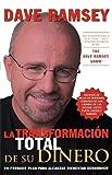 La Transformacion Total de Su Dinero, Dave Ramsey, 0881137723