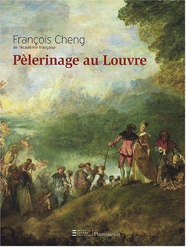 PELERINAGE AU LOUVRE by CHENG FRANCOIS (Paperback)