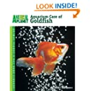 Aquarium Care of Goldfish (Animal Planet® Pet Care Library)