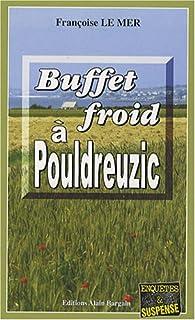 Buffet froid à Pouldreuzic par Le Mer