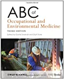 ABC of Occupational and Environmental Medicine, , 144433817X