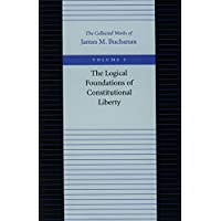 The Logical Foundations of Constitutional Liberty: 1