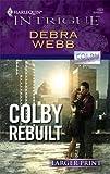 Colby Rebuilt, Debra Webb, 0373887973