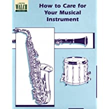 How to Care for Your Musical Instrument