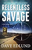 Relentless Savage: A Peter Savage Novel
