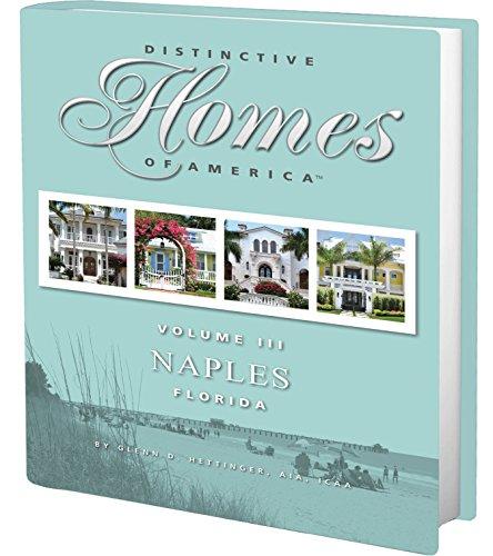 Distinctive Homes Of America - Volume III, Naples, FL