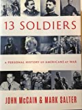 John McCain's evocative history of Americans at war, told through the personal accounts of thirteen remarkable soldiers who fought in major military conflicts, from the Revolutionary War of 1776 to the wars in Iraq and Afghanistan.As a veteran himsel...