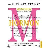 Hormon: Menopoz Öncesi - Sonrası