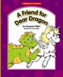 A Friend for Dear Dragon, Margaret Hillert, 1599530163