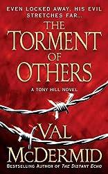 The Torment of Others: A Tony Hill Novel (Tony Hill / Carol Jordan Book 4)