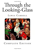 Through the Looking-Glass, Lewis Carroll, 1493522736