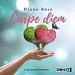 Carpe diem | Diane Rose