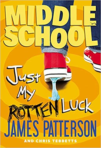 Middle School: The Worst Years of My Life BOOK 6