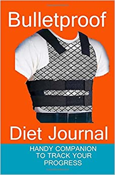 Bulletproof Diet Journal