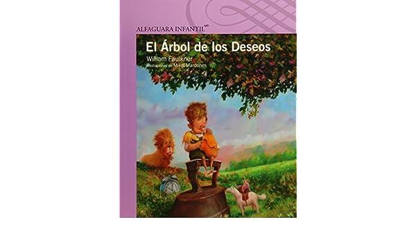 El arbol de los deseos serie morada spanish edition william el arbol de los deseos serie morada spanish edition william faulkner mikel mardones 9786070119408 amazon books fandeluxe Images