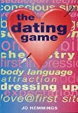 img - for The Dating Game by Jo Hemmings (2003-10-01) book / textbook / text book