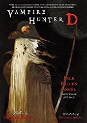 Vampire Hunter D Volume 12: Pale Fallen Angel Parts Three and Four: Pale Fallen Angel v. 12, Pt. 3 & 4 by Hideyuki Kikuchi (2009) Paperback