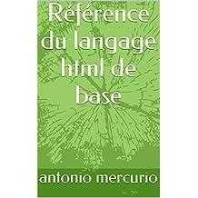 Référence du langage html de base (French Edition)