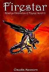 Firestar (Krisalys Chronicles of Feyree: Scroll 3)