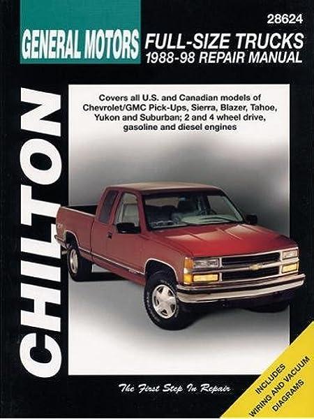 General Motors Full-Size Trucks, 1988-98, Repair Manual (Chilton Automotive  Books): Chilton: 9780801991028: Amazon.com: BooksAmazon.com