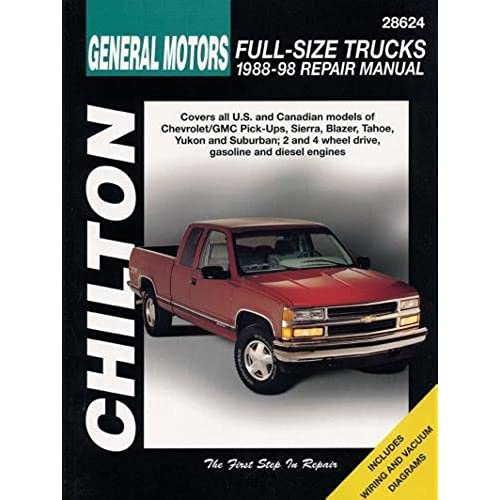 general motors full size trucks 1988 98 repair manual chilton rh amazon com 2000 GMC Sierra Custom 1998 GMC Sierra