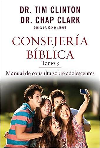 Amazon consejera bblica tomo 3 manual de consulta sobre amazon consejera bblica tomo 3 manual de consulta sobre adolescentes spanish edition 9780825456046 dr tim clinton books fandeluxe Gallery
