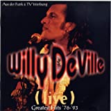 Willy DeVille: Live - Greatest Hits ´76-´93