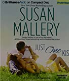 Just One Kiss (Fool's Gold Series)