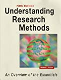 Understanding Research Methods (Fifth Edition) : An Overview of the Essentials, Patten, Mildred L., 1884585647