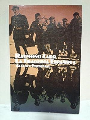 Tragedia española, la : la Guerra civil en perspectiva: Amazon.es: Carr, Raymond: Libros