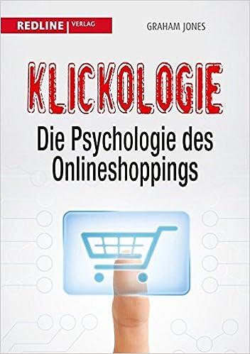 Cover des Buchs: Klickologie: Die Psychologie des Onlineshoppings