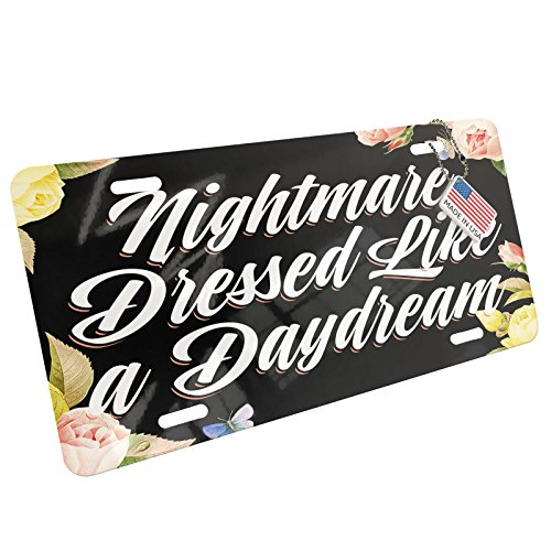 NEONBLOND Metal License Plate Floral Border Nightmare Dressed Like a ()