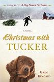 Christmas with Tucker (A Dog Named Christmas)