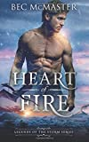 Heart of Fire (Legends of the Storm) (Volume 1)