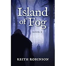 Island of Fog: A Magical Fantasy Adventure