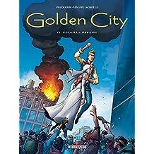 GOLDEN CITY T.12 : GUÉRILLA URBAINE