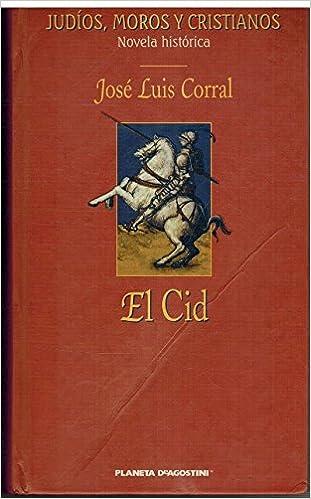 El Cid: Amazon.es: Corral Lafuente, José Luis: Libros