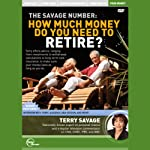 The Savage Number: How Much Money Do You Need to Retire? (Live) | Terry Savage