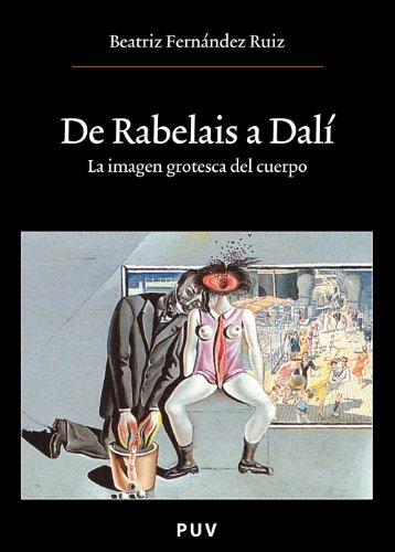 De Rabelais a Dalí (Spanish Edition)