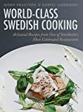 World-Class Swedish Cooking, Bjö Frantzén and Daniel Lindeberg, 162087735X