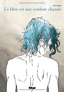 Le bleu est une couleur chaude par Julie Maroh