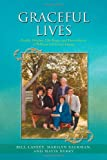 Graceful Lives, Bill Lassey and Marilyn Sackman, 1462067964