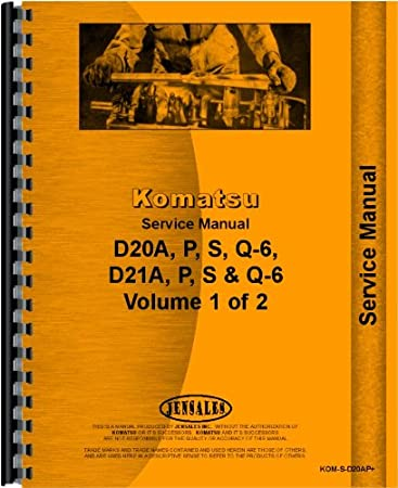 Amazon.com: Komatsu D20A-6 Crawler Service Manual (SN# 60001 and Up on